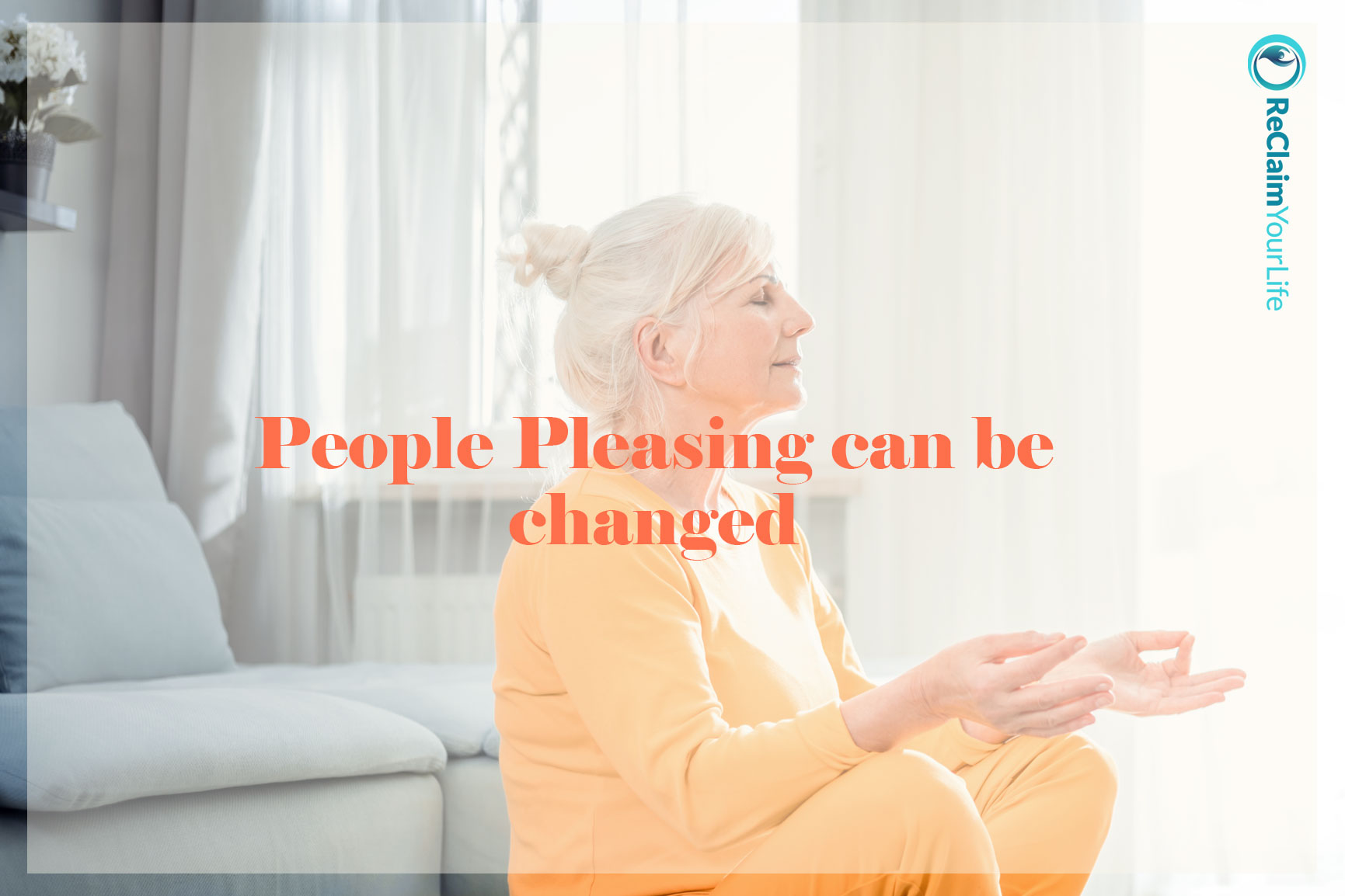 People pleasing can be changed